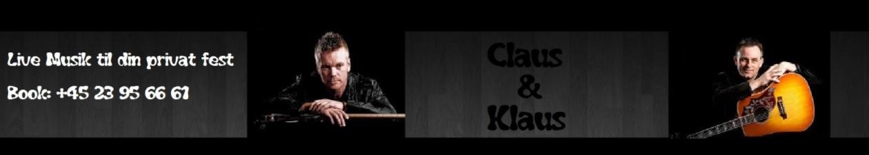 Claus & Klaus Live musik til din fest Book: +45 23 95 66 61
